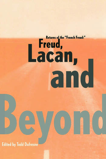 Returns of the French Freud: Freud, Lacan, and Beyond book cover