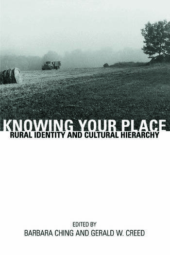 Knowing Your Place Rural Identity and Cultural Hierarchy book cover
