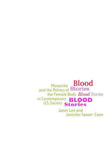Blood Stories Menarche and the Politics of the Female Body in Contemporary U.S. Society book cover