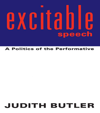 Excitable Speech A Politics of the Performative book cover