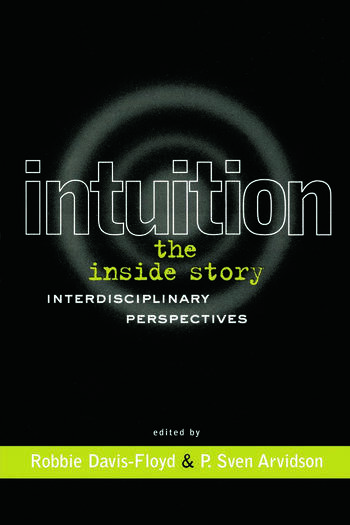 Intuition: The Inside Story Interdisciplinary Perspectives book cover