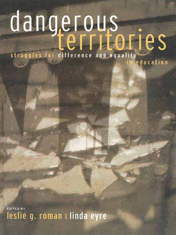 Dangerous Territories Struggles for Difference and Equality in Education book cover