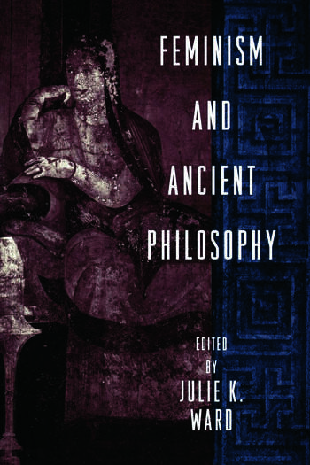 Feminism and Ancient Philosophy book cover