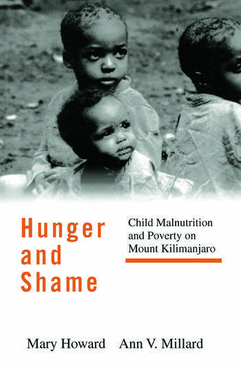 Hunger and Shame Child Malnutrition and Poverty on Mount Kilimanjaro book cover