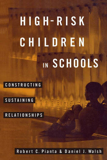 High-Risk Children In Schools Constructing Sustaining Relationships book cover