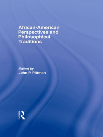 African-American Perspectives and Philosophical Traditions book cover