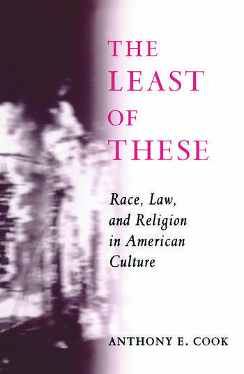 The Least of These Race, Law, and Religion in American Culture book cover