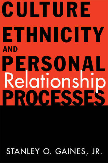 Culture, Ethnicity, and Personal Relationship Processes book cover