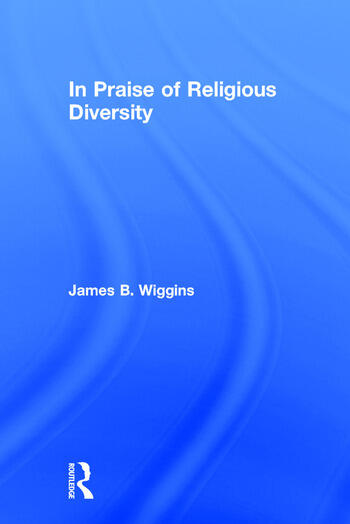In Praise of Religious Diversity book cover