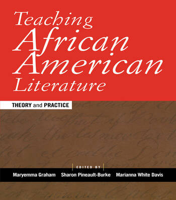 Teaching African American Literature Theory and Practice book cover