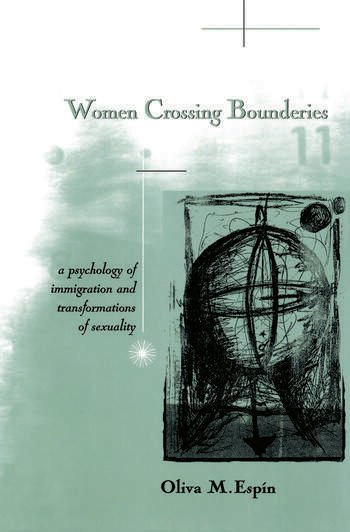 Women Crossing Boundaries A Psychology of Immigration and Transformations of Sexuality book cover