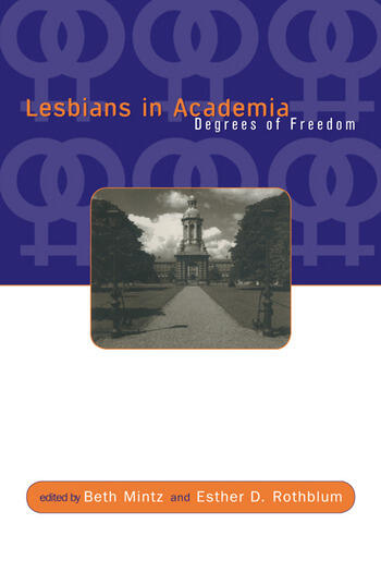 Lesbians in Academia Degrees of Freedom book cover