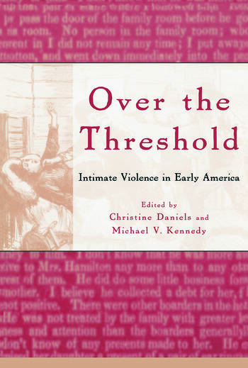 Over the Threshold Intimate Violence in Early America book cover