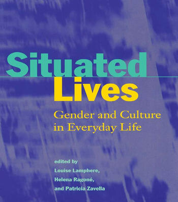 Situated Lives Gender and Culture in Everyday Life book cover