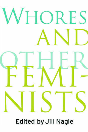 Whores and Other Feminists book cover