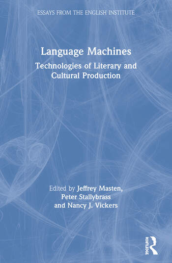 Language Machines Technologies of Literary and Cultural Production book cover