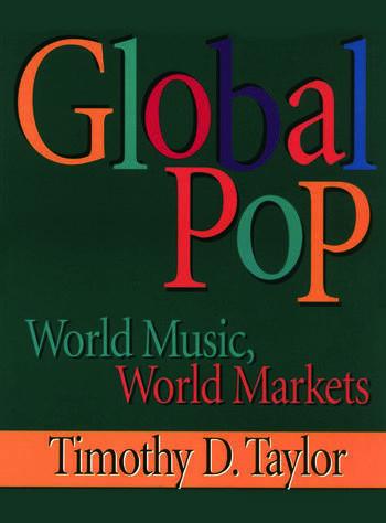Global Pop World Music, World Markets book cover