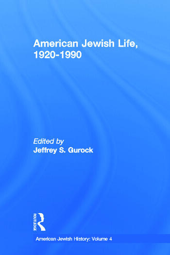 American Jewish Life, 1920-1990 American Jewish History book cover