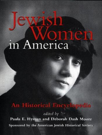 Jewish Women in America An Historical Encyclopedia book cover