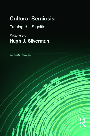 Cultural Semiosis Tracing the Signifier book cover