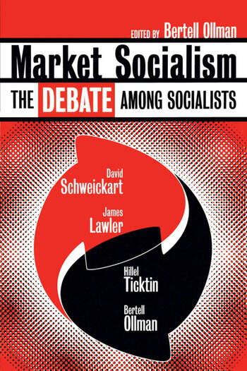 Market Socialism The Debate Among Socialist book cover