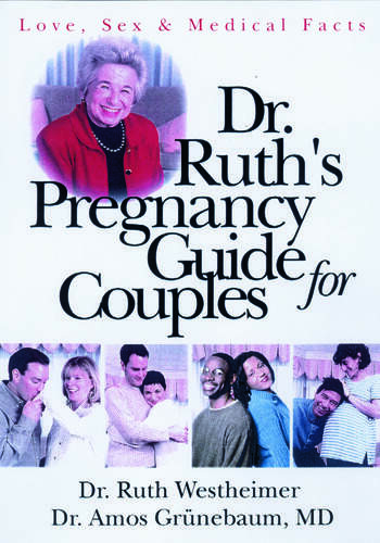 Dr. Ruth's Pregnancy Guide for Couples Love, Sex and Medical Facts book cover