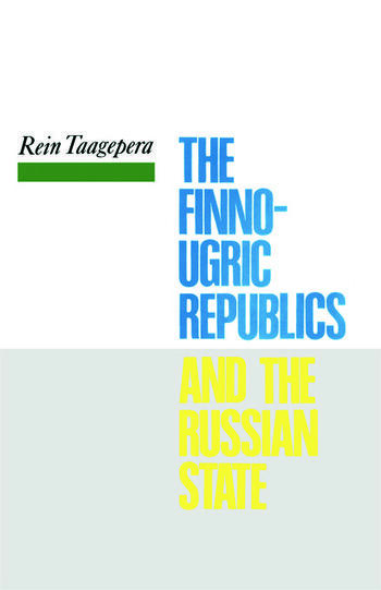 The Finno-Ugric Republics and the Russian State book cover