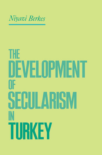 The Development of Secularism in Turkey book cover
