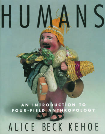 Humans An Introduction to Four-Field Anthropology book cover
