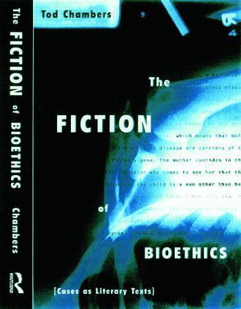 The Fiction of Bioethics book cover