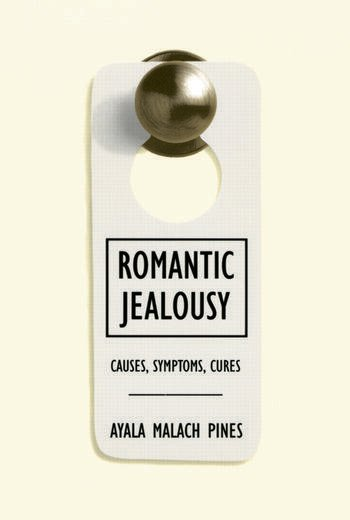 Romantic Jealousy Causes, Symptoms, Cures book cover