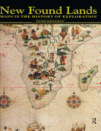 New Found Lands Maps in the History of Exploration book cover