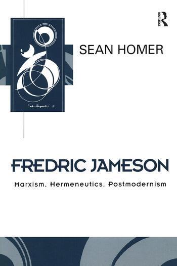 Fredric Jameson Marxism, Hermeneutics, Postmodernism book cover