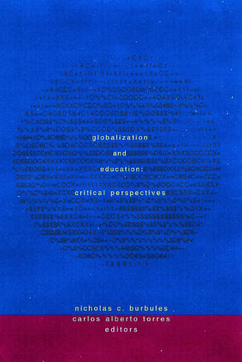 Globalization and Education Critical Perspectives book cover
