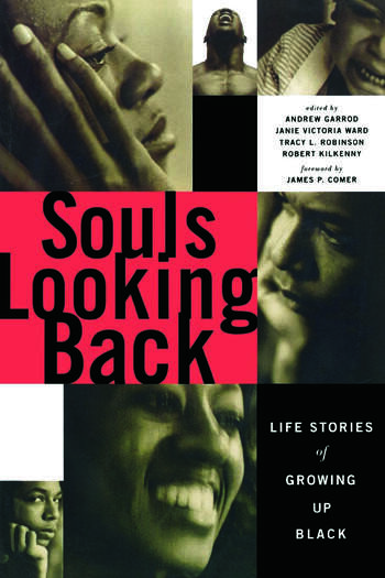 Souls Looking Back Life Stories of Growing Up Black book cover