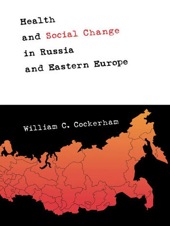 Health and Social Change in Russia and Eastern Europe book cover