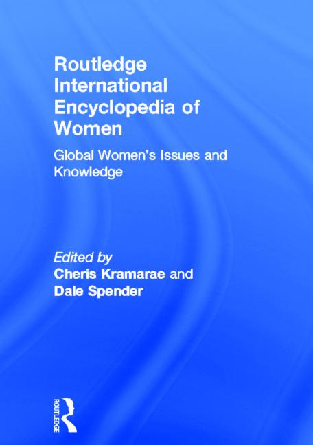 Routledge International Encyclopedia of Women Global Women's Issues and Knowledge book cover