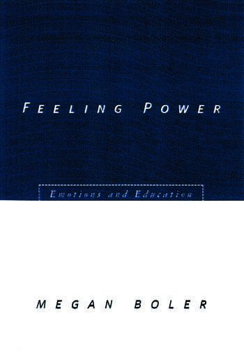 Feeling Power Emotions and Education book cover