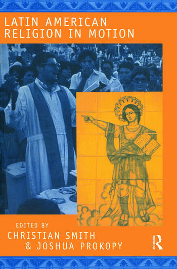 Latin American Religion in Motion book cover