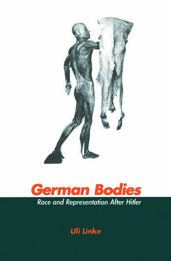 German Bodies Race and Representation After Hitler book cover