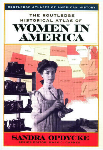 The Routledge Historical Atlas of Women in America book cover