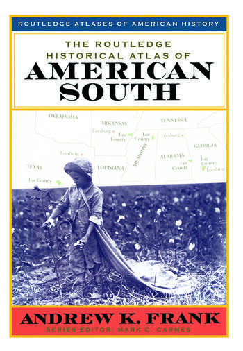 The Routledge Historical Atlas of the American South book cover