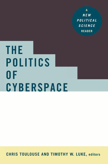 The Politics of Cyberspace book cover