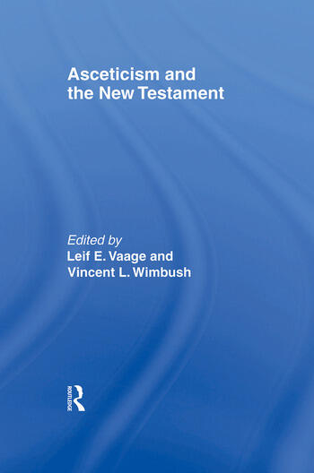 Asceticism and the New Testament book cover