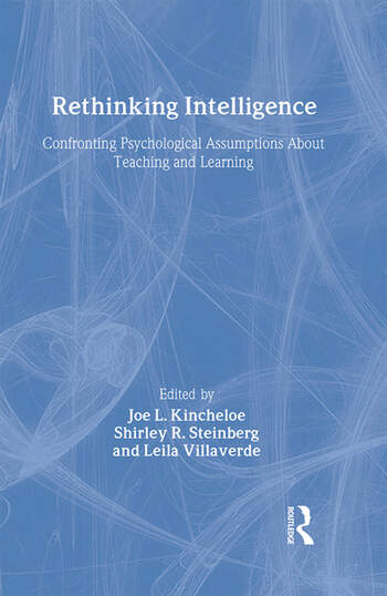 Rethinking Intelligence Confronting Psychological Assumptions About Teaching and Learning book cover