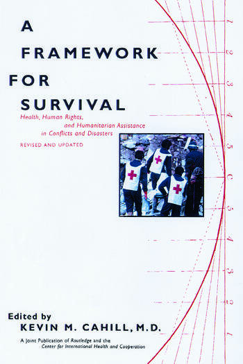 A Framework for Survival Health, Human Rights, and Humanitarian Assistance in Conflicts and Disasters book cover