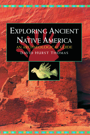 Exploring Ancient Native America An Archaeological Guide book cover
