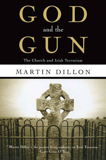 God and the Gun The Church and Irish Terrorism book cover