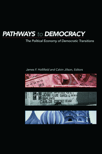 Pathways to Democracy The Political Economy of Democratic Transitions book cover