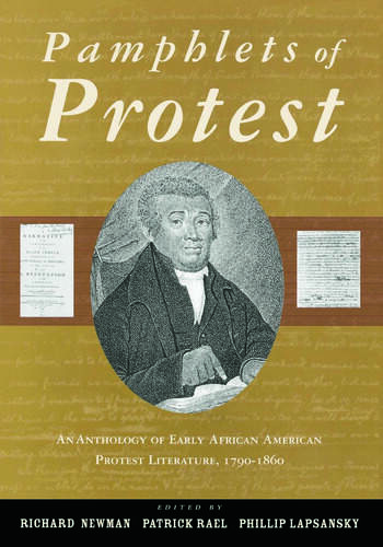 Pamphlets of Protest An Anthology of Early African-American Protest Literature, 1790-1860 book cover